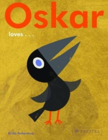Oskar Loves..., Hardback Book