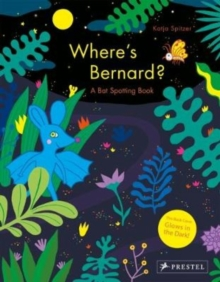 Where's Bernard? : A Bat Spotting Book, Hardback Book
