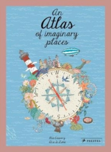 An Atlas of Imaginary Places, Hardback Book