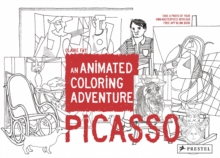 Picasso: An Animated Coloring Adventure, Paperback / softback Book