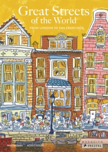 Great Streets of the World: From London to San Francisco, Hardback Book