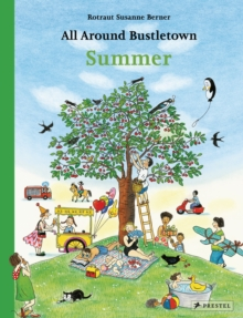 All Around Bustletown: Summer, Board book Book