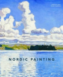 Nordic Painting: The Rise of Modernity, Hardback Book