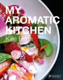 My Aromatic Kitchen, Hardback Book