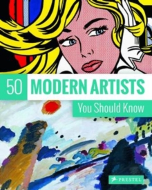 50 Modern Artists You Should Know, Paperback / softback Book