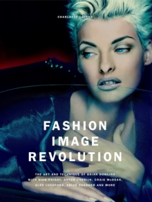 Fashion Image Revolution, Hardback Book