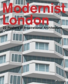 Modernist London : 22 Posters of Inspirational Architecture, Paperback Book