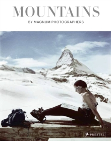 Mountains: By Magnum Photographers, Hardback Book