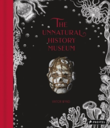 The Unnatural History Museum, Hardback Book