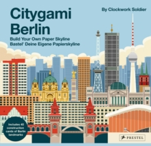 Citygami Berlin: Build Your Own Paper Skyline, Spiral bound Book