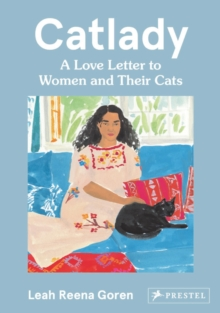 Catlady: A Love Letter to Women and Their Cats, Hardback Book