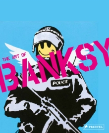 Visual Protest: The Art of Banksy, Hardback Book