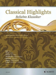 Classical Highlights : Arranged for Horn and Piano, Paperback / softback Book