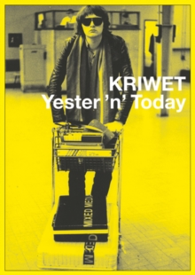Kriwet : Yester 'n' Today, Hardback Book