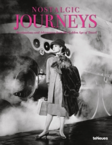 Nostalgic Journeys, Hardback Book