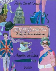 Taschen's London : Hotels, Restaurants and Shops, Hardback Book