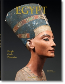 Egypt. People, Gods, Pharaohs, Hardback Book