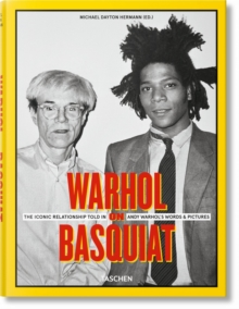 Warhol on Basquiat. An Iconic Relationship in Andy Warhol's Words and Pictures., Book Book