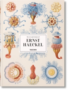 The Art and Science of Ernst Haeckel, Hardback Book