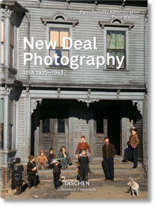 New Deal Photography : USA 1935-1943, Hardback Book