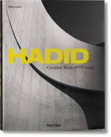 Hadid. Complete Works 1979-today, Hardback Book