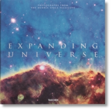 Expanding Universe : Photographs from the Hubble Space Telescope, Hardback Book