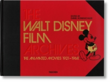 The Walt Disney Film Archives. The Animated Movies 1921-1968, Hardback Book