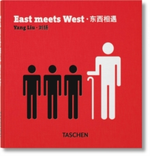 Yang Liu. East Meets West, Hardback Book