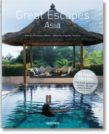 Great Escapes Asia. Updated Edition, Hardback Book