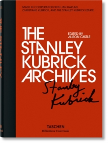 The Stanley Kubrick Archives, Hardback Book