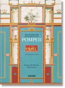 Fausto & Felice Niccolini: The Houses and Monuments of Pompeii XL, Hardback Book