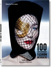 100 Contemporary Fashion Designers, Hardback Book