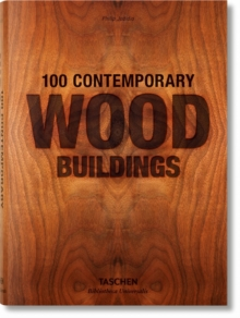 100 Contemporary Wood Buildings, Paperback / softback Book