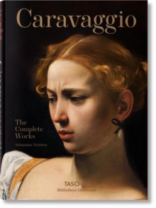 Caravaggio. The Complete Works, Hardback Book