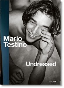 Mario Testino. Undressed, Paperback / softback Book