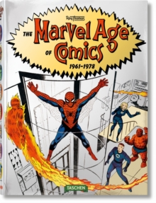 The Marvel Age of Comics 1961-1978, Hardback Book