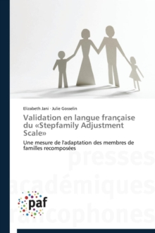Validation En Langue Francaise Du Stepfamily Adjustment Scale, Paperback / softback Book