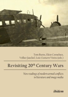 Revisiting 20th Century Wars, Paperback / softback Book