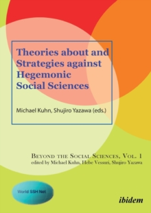 Theories About and Strategies Against Hegemonic Social Sciences, Paperback Book