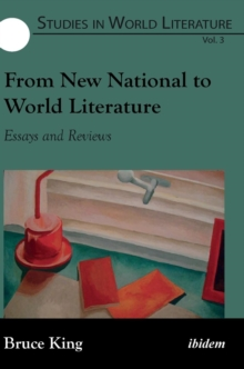 From New National to World Literature : Essays & Reviews, Hardback Book