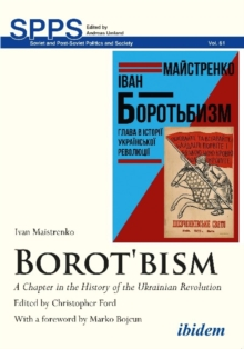 Borot'bism : A Chapter in the History of the Ukrainian Revolution, Paperback / softback Book
