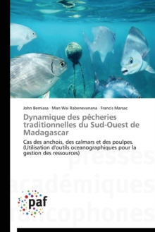 Dynamique Des Pecheries Traditionnelles Du Sud-Ouest de Madagascar, Paperback / softback Book