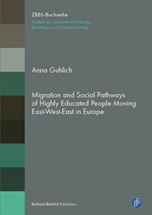 MIGRATION & SOCIAL PATHWAYS OF HIGHLY ED, Paperback Book