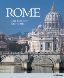 Rome: The Golden Centuries, Hardback Book