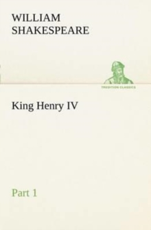 King Henry IV Part 1, Paperback / softback Book