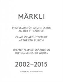 Markli - Chair of Architecture at the Eth Zurich, Paperback / softback Book