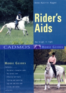 Rider's Aids : How to Get it Right, Paperback Book