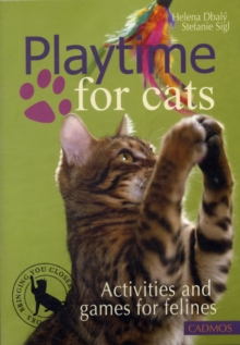 Playtime for Cats : Activities and Games for Felines, Paperback / softback Book