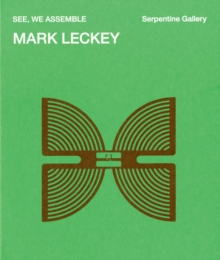 Mark Leckey : See, We Assemble, Paperback Book