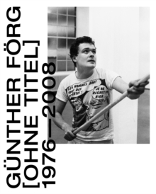 Gunther Forg: [Untitled] 1976-2008, Paperback / softback Book